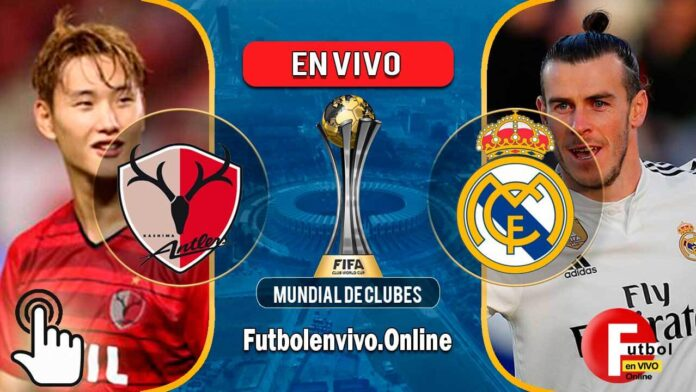 Kashima vs Real Madrid en VIVO Mundial de Clubes 2018