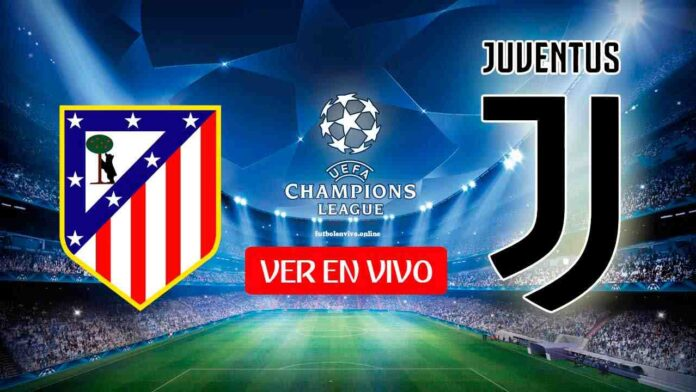 Atlético de Madrid vs Juventus en VIVO