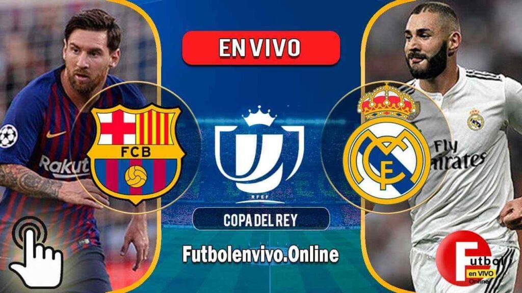 Barcelona vs Real Madrid en VIVO Copa de Rey